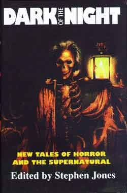 Image for DARK OF THE NIGHT: NEW TALES OF HORROR AND THE SUPERNATURAL (SIGNED)