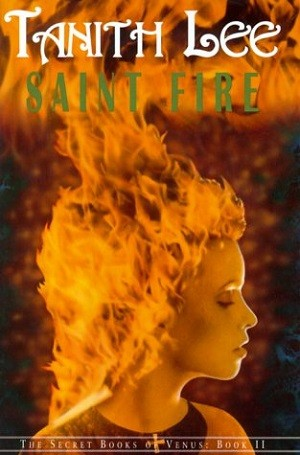 Image for SAINT FIRE: THE SECRET BOOKS OF VENUS BOOK II