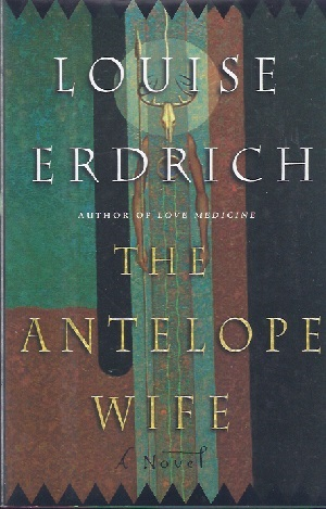 Image for ANTELOPE WIFE [THE]