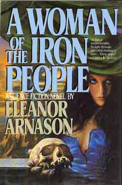 Image for A WOMAN OF THE IRON PEOPLE