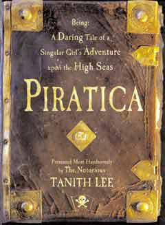Image for PIRATICA: BEING A DARING TALE OF A SINGULAR GIRL'S ADVENTURE UPON THE HIGH SEAS