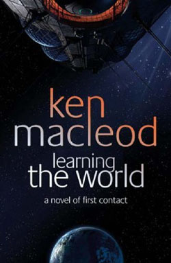 Image for LEARNING THE WORLD: A NOVEL OF FIRST CONTACT