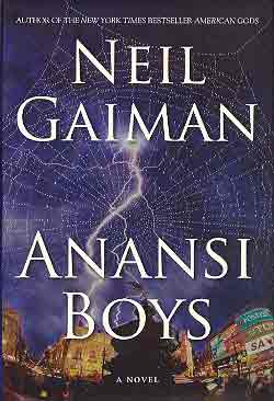 Image for ANANSI BOYS: A NOVEL (SIGNED & DATED)
