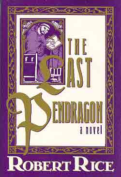 Image for LAST PENDRAGON: A NOVEL [THE]