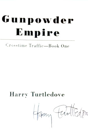 Image for GUNPOWDER EMPIRE: CROSSTIME TRAFFIC - BOOK ONE (SIGNED)