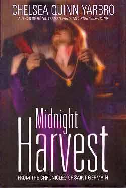 MIDNIGHT HARVEST: FROM THE CHRONICLES OF SAINT-GERMAIN (SIGNED)