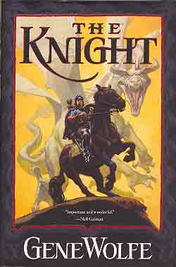 Image for KNIGHT [THE]: BOOK ONE OF THE WIZARD KNIGHT
