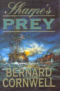 Image for SHARPE'S PREY: RICHARD SHARPE AND THE EXPEDITION TO COPENHAGEN, 1807
