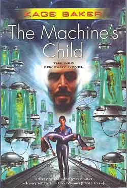 Image for MACHINE'S CHILD: THE NEW COMPANY NOVEL [THE]