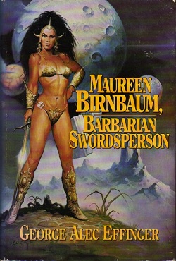 Image for MAUREEN BIRNBAUM, BARBARIAN SWORDSPERSON: THE COMPLETE STORIES