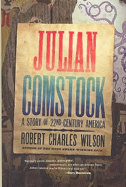 Image for JULIAN COMSTOCK: A STORY OF 22ND-CENTURY AMERICA