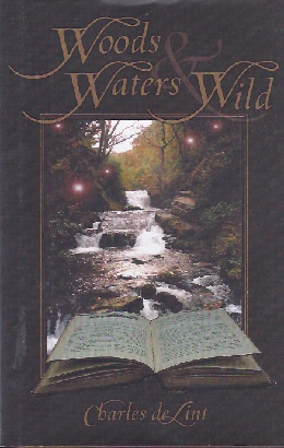 Image for WOODS AND WATERS WILD (SIGNED)
