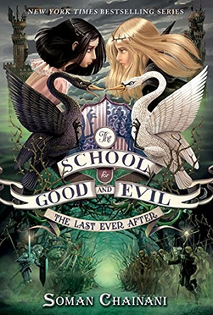 Image for LAST EVER AFTER [THE]: THE SCHOOL FOR GOOD AND EVIL BOOK THREE (SIGNED)