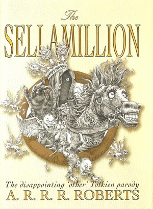 Image for SELLAMILLION [THE]: THE DISAPPOINTING OTHER TOLKIEN PARODY