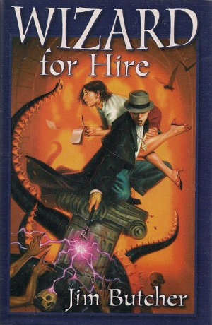 Image for WIZARD FOR HIRE: DRESDEN FILES NOVELS 1 - 3