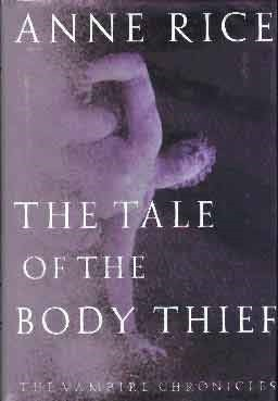 Image for TALE OF THE BODY THIEF [THE] (SIGNED)