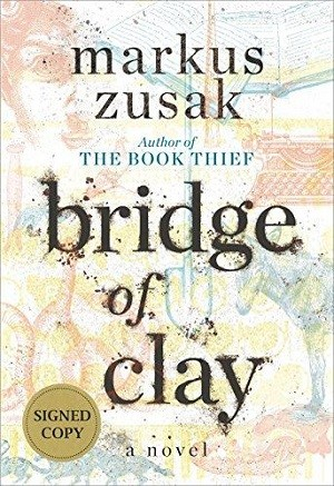Image for BRIDGE OF CLAY (SIGNED)