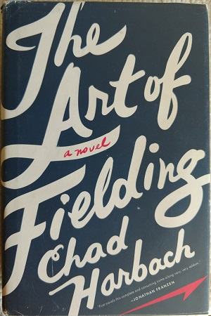 Image for ART OF FIELDING: A NOVEL [THE]