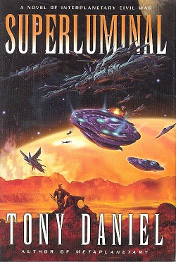 Image for SUPERLUMINAL: A NOVEL OF INTERPLANETARY CIVIL WAR