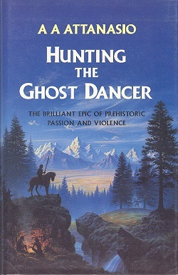 Image for HUNTING THE GHOST DANCER: A NOVEL